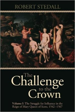 The Challenge to the Crown (Volume I)