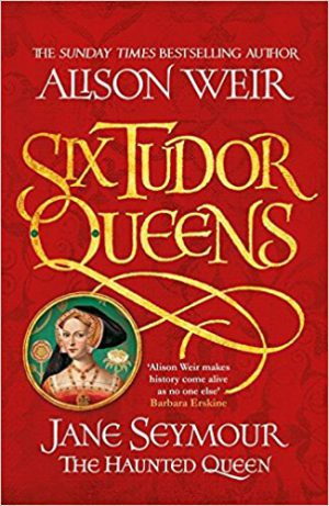 Jane Seymour: The Haunted Queen