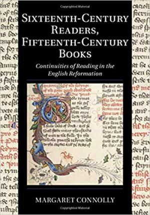 Sixteenth Century Readers, Fifteenth Century Books