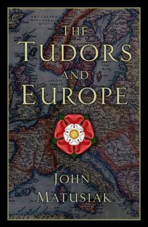 The Tudors and Europe cover image