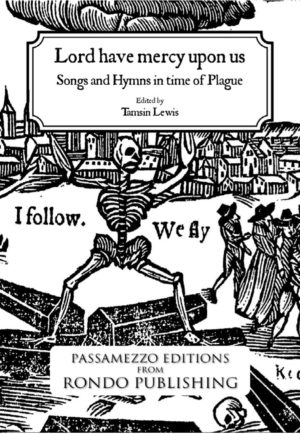Lord have mercy upon us:  Songs and Hymns in time of Plague cover image