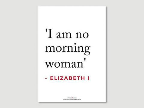 Poster: Elizabeth I Quote