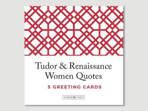 Tudor & Renaissance Women Quotes Greeting Cards