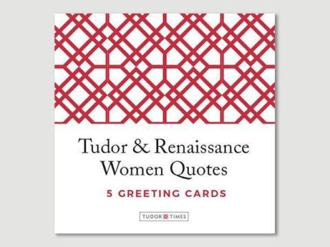 Tudor & Renaissance Women Quotes Greeting Cards