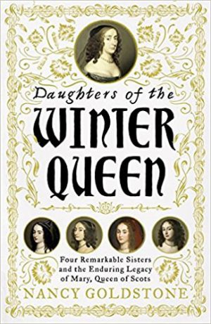 Daughters of the Winter Queen: Four Remarkable Sisters, the Crown of Bohemia and the Legacy of Mary, Queen of Scots cover image