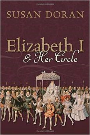 Elizabeth I and her Circle cover image