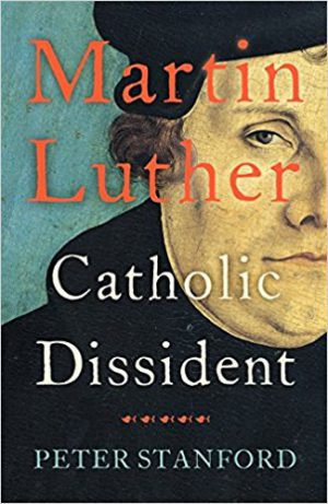 Martin Luther: Catholic Dissident cover image