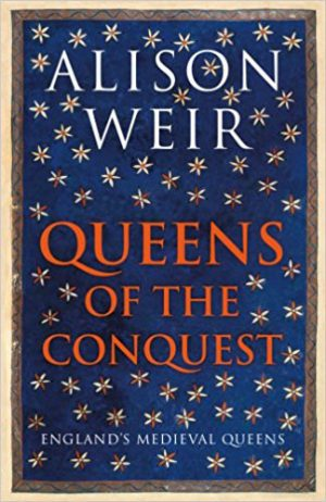 Queens of the Conquest: England's Medieval Queens cover image