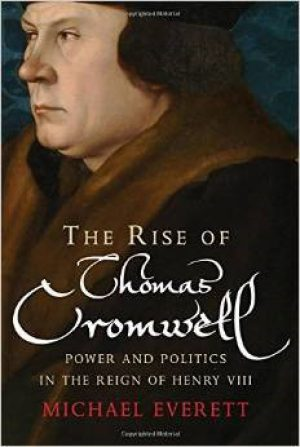The Rise of Thomas Cromwell